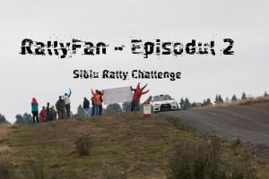 RallyFan_episodul2_SibiuRallyCHallenge