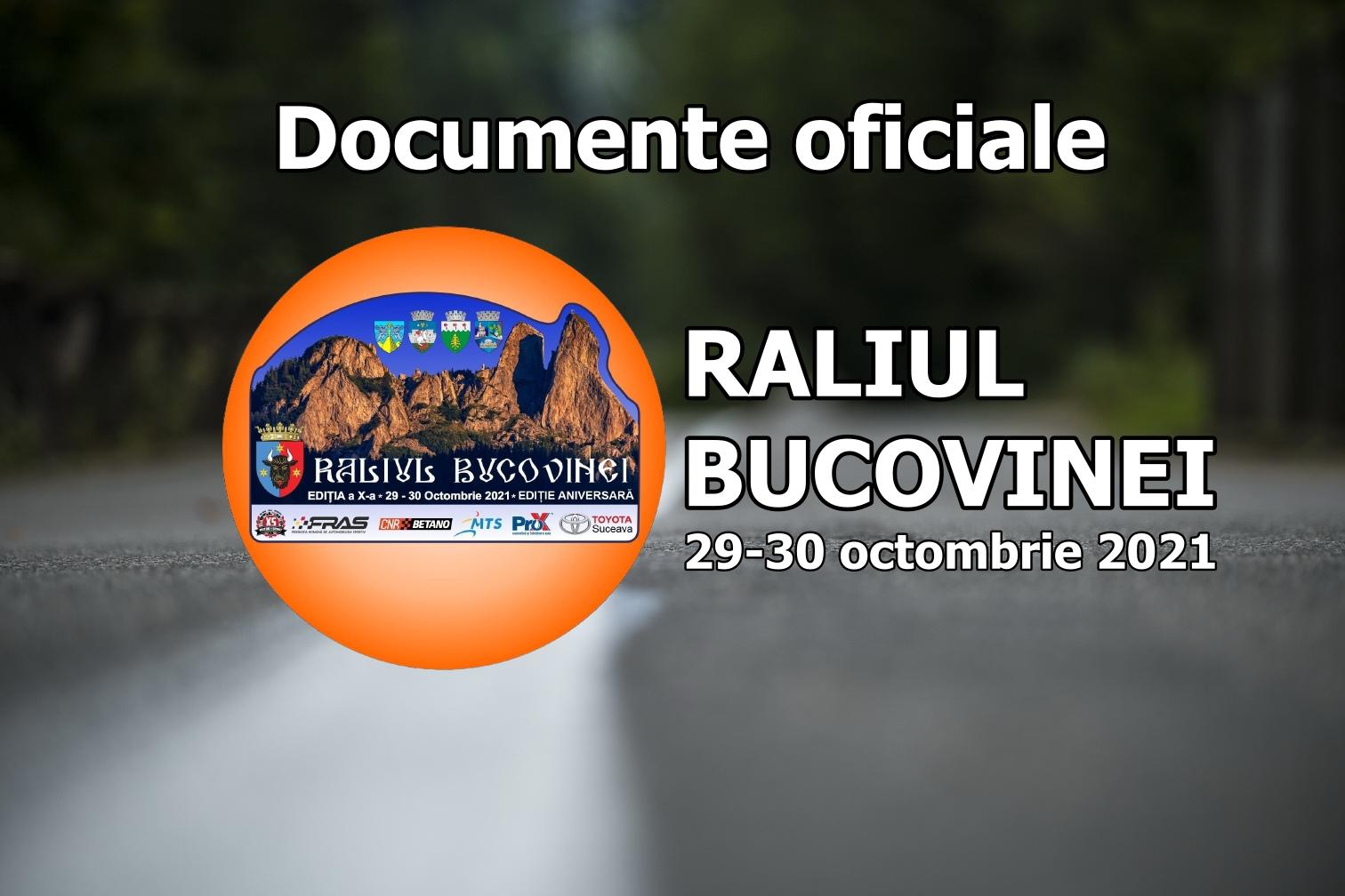 Raliul Bucovinei 2021 – Documente oficiale