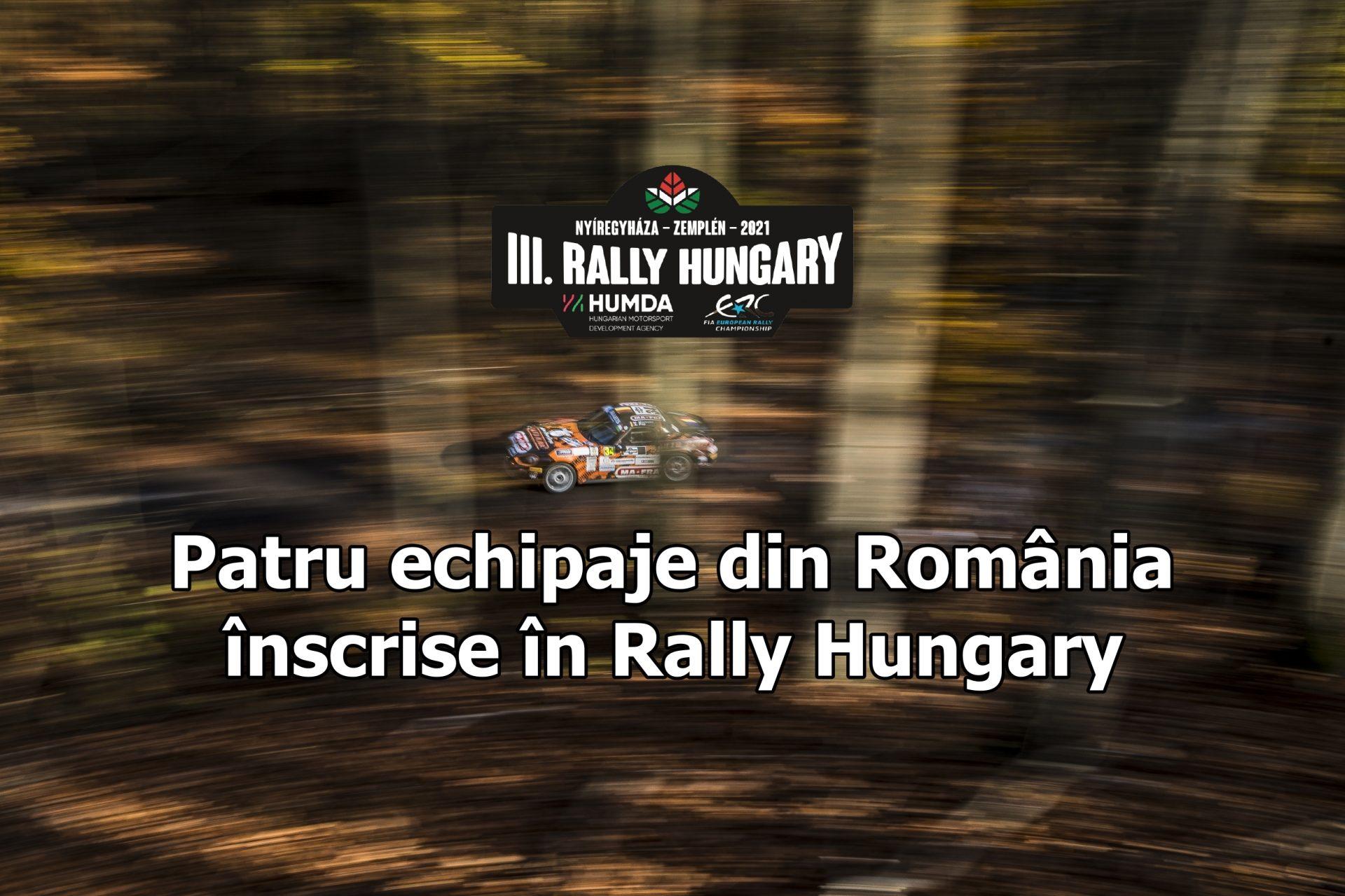 4 echipaje din România înscrise în ERC Rally Hungary 2021