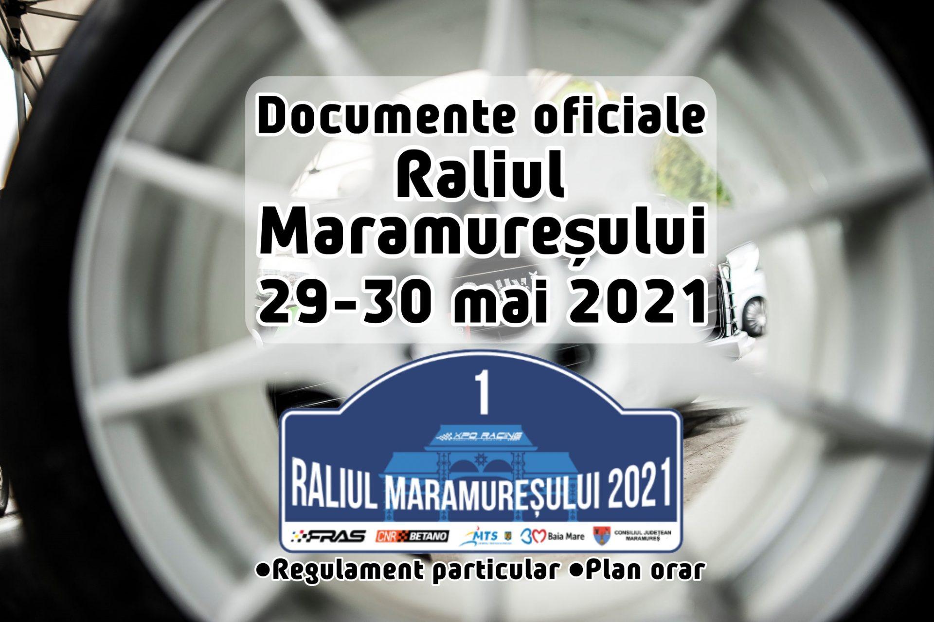 Raliul Maramureșului 2021 – Documente oficiale